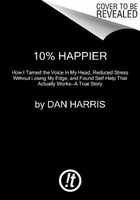 10% Happier By Harris, Dan